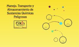 MANEJO, TRANSPORTE Y ALAMACENAMIENTO DE SUSTANCIAS QUÍMICAS PELIGROSAS