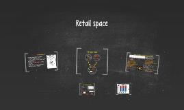Week 8: Retail Space