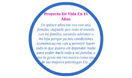 Proyecto De Vida En 15 Años