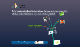 Copy of La formación inicial del Profesorado de Ciencias en el marco del EEES. Análisis crítico-reflexivo de caso español