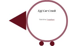 Egg Car Crash