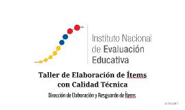 Copy of Capacitación Elaboración de ítems 2017