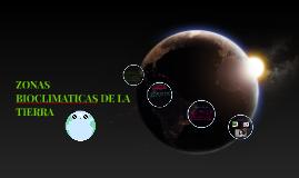 Copy of ZONAS BIOCLIMATICAS DE LA  TIERRA
