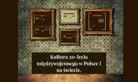 Kultura 20-lecia międzywojennego.