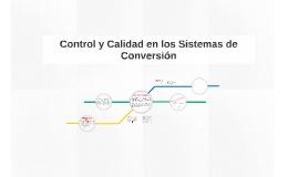 Copia de Control y Calidad en los Sistemas de Conversión