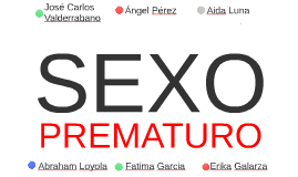 Copy of SEXO PREMATURO