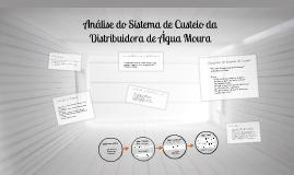 Análise do Sistema de Custos da Distribuidora de Água Moura