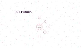 3.1 Future.