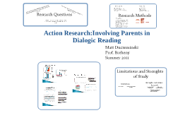 Copy of Action Research:Involving Parents in Dialogic Reading