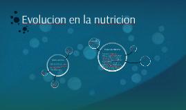 Evolucion en la nutricion