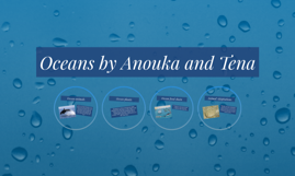 Oceans by Anouka and Tena