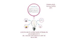 CONCEPCIÓN DE LA EDUCACIÓN INTEGRAL EN LOS GRADOS 10 Y 11