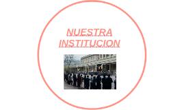 NUESTRA INSTITUCION