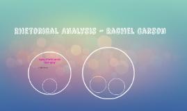 Rhetorical Analysis - Rachel Carson