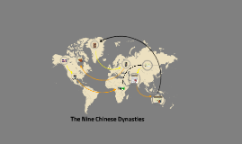 The Nine Chinese Dynastyies