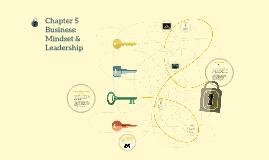 Chapter 5 Business: Mindset & Leadership