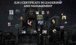 Copy of Copy of ILM CERTIFICATE IN LEADERSHIP AND MANAGEMENT