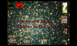 Romeo and Juliet: Written In The Stars