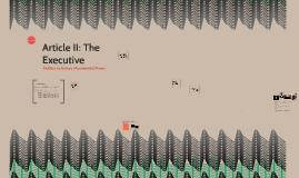 Article II: The Executive