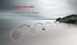 Women in Recreation
