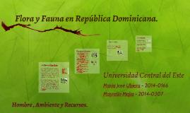Copy of Flora y Fauna en República Dominicana.