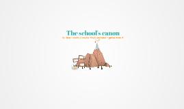 The schools canon