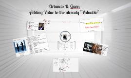 Orlando Gunn adding Value