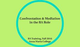Confrontation & Mediation