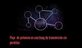 Flujo  de potencia en una línea de transmisión sin pérdidas