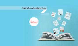 Copy of Copy of Soldadura de oxiacetileno
