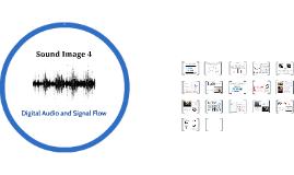 Sound Image 4 - Digital Audio/Studio Signal Flow