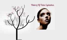 History Of False Eyelashes.