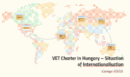 VET Charter in Hungary – Situation of Internationalisation