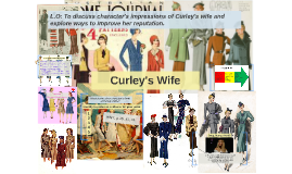 Curley's Wife reputation