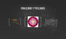 PUBLICIDAD Y MERCADEO