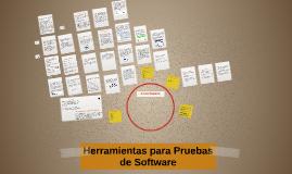 Copy of Copy of Herramientas para Pruebas de Software
