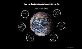 Energía Geotermica Aplicada a Viviendas