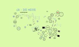 Copy of GR - Die Messe