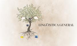 LINGÜISTICA GENERAL