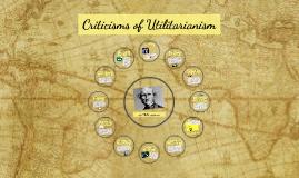 Criticisms of Utilitarianism