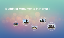 Buddhist Monuments in Horyu-ji