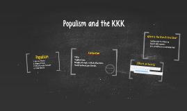 Populism and the KKK