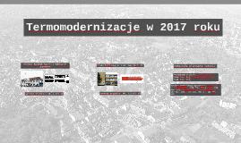 Termomodernizacje w 2017 roku