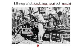 Etnografisk forskning: teori och empiri