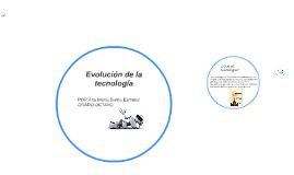 Copy of Evolución de la tecnlogía