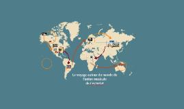 Le voyage autour du monde de l'UM