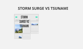 STORM SURGE VS TSUNAMI