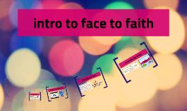 intro to face to faith