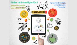 Aplicación de las TIC's en la Educación Preescolar