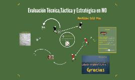 Evaluación Técnica,Táctica y Estratégica en MO